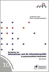 Die Relevanz von Informationen und die Informationspolitik im genossenschaftlichen Bankensektor
